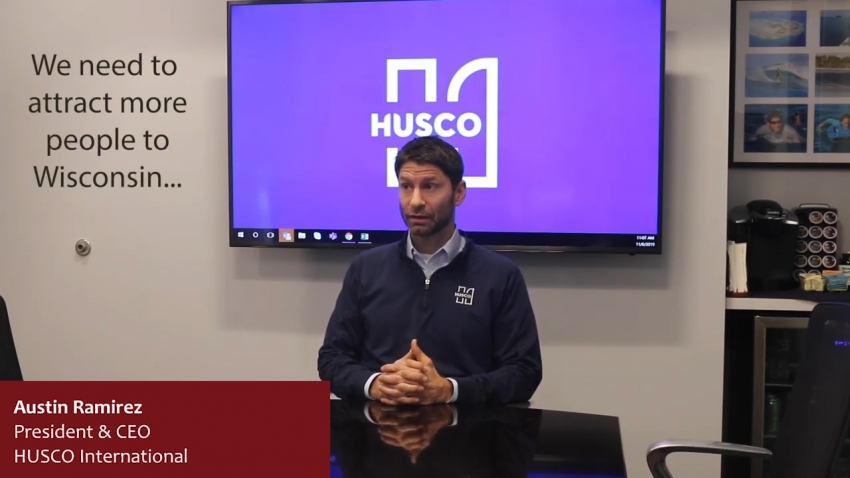 Attracting People to Wisconsin - Austin Ramirez, President & CEO, HUSCO